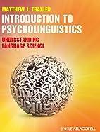 Introduction to Psycholinguistics:…