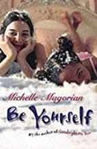 Be Yourself by Michelle Magorian