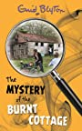 The Mystery of the Burnt Cottage (Mysteries Series) - Enid Blyton