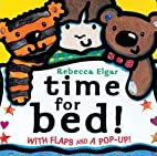 Time for Bed!: With Flaps and a Pop-Up!…