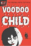 Bradman, Tony: Voodoo Child (Tales of Terror)