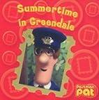 Summertime in Greendale by John Cunliffe