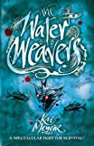 Meyer, Kai: The Water Weavers (Wave Runners Trilogy)