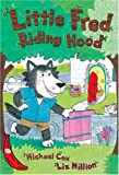 Cox, Michael: Little Fred Riding Hood (Red Bananas)