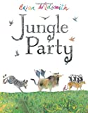 Wildsmith, Brian: Jungle Party