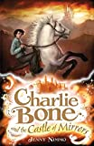 Jenny Nimmo: Charlie Bone and the Castle of Mirrors (Charlie Bone #4)