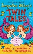 Twin Tales by Jacqueline Wilson