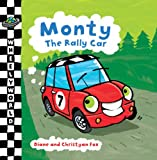 Fox, Diane: Monty the Rally Car (Wheelyworld)