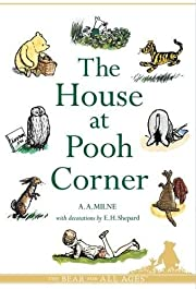 The House at Pooh Corner (Winnie the Pooh)…
