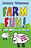 Nimmo, Jenny: Farm Fun!: Three Books in One