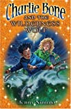 Jenny Nimmo: Charlie Bone and the Wilderness Wolf (Children of the Red King)