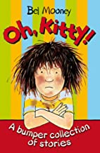 Oh, Kitty!: A Bumper Collection of Stories…