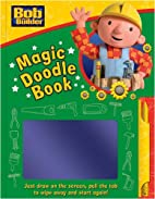 Bob the Builder Magic Doodle Book