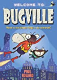Paul Howard: Bugville: Home to the Bravest Bugs in the Universe!