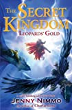 Nimmo, Jenny: Leopards' Gold (The Secret Kingdom)