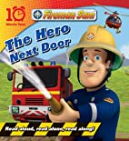 The Hero Next Door by Egmont Books Ltd