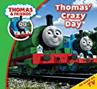 Thomas' Crazy Day (Thomas & Friends Story…