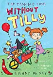 McKay, Hilary: The Terrible Time without Tilly: Red Banana (Banana Books)