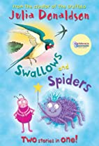 Swallows and Spiders : Two Stories in One!…