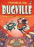 Howard, Paul: Trouble in Bugville