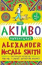 Akimbo: The Akimbo Adventures (Akimbo…