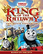 Thomas & Friends King of the Railway The…