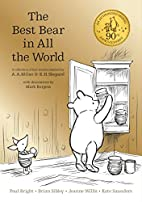 Winnie the Pooh: The Best Bear in All the…