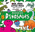 Mr Men Adventure with Dinosaurs (Mr. Men and…