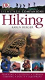 Berger, Karen: Hiking (Eyewitness Companions)