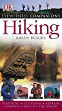 Eyewitness Companions: Hiking by Karen…
