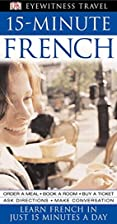 15-Minute French (Eyewitness Travel) by DK…
