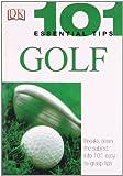 Ballingall, Peter: 101 Essential Tips: Golf