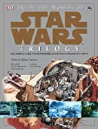 Inside the Worlds of Star Wars Trilogy by…