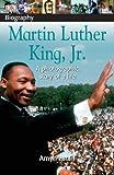 Pastan, Amy: Martin Luther King Jr (DK Biography)