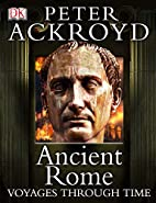 Ancient Rome by Peter Ackroyd