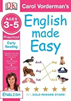 English Made Easy: Age 3-5 - Early Reading…