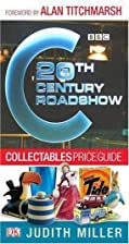 20th Century Roadshow by Judith Miller