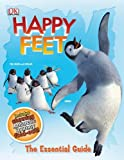 Dakin, Glenn: Happy Feet the Essential Guide
