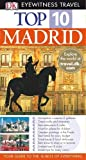 Rice, Christopher: Madrid (DK Eyewitness Top 10 Travel Guide)