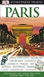 Tillier, Alan: Paris Eyewitness Travel Guide (DK Eyewitness Travel Guide)