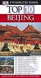 Humphreys, Andrew: Beijing (DK Eyewitness Top 10 Travel Guide)