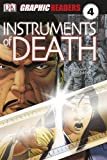 Ross, Stewart: Instruments of Death (Graphic Readers Level 4)