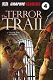 Ross, Stewart: The Terror Trail (Graphic Readers Level 4)