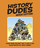 History Dudes Ancient Egyptians by Laura…