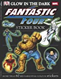 Dorling Kindersley Publishing Staff: Fantastic Four Glow in the Dark Sticker Book