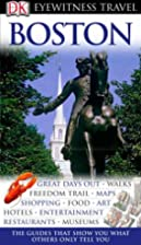 Boston (Eyewitness Travel Guides) by…
