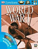 Dorling Kindersley: World War I (Eyewitness)