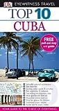 Baker, Christopher: Cuba (DK Eyewitness Top 10 Travel Guide)