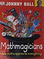 Mathmagicians by johnny ball