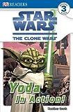 Dk: Star Wars Clone Wars Yoda in Action! (DK Readers Level 3)